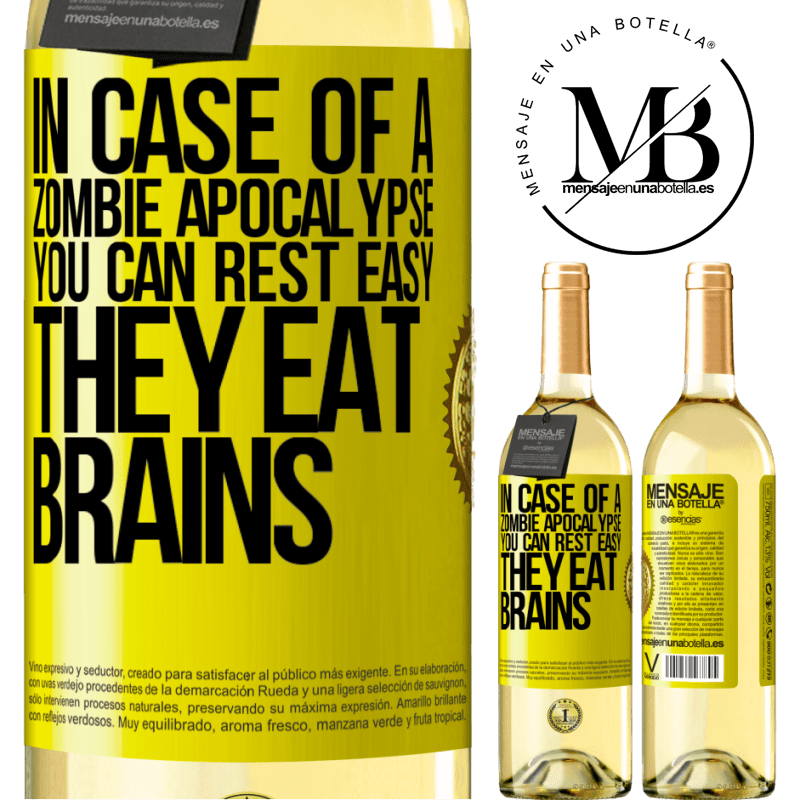 24,95 € Free Shipping | White Wine WHITE Edition In case of a zombie apocalypse, you can rest easy, they eat brains Yellow Label. Customizable label Young wine Harvest 2020 Verdejo