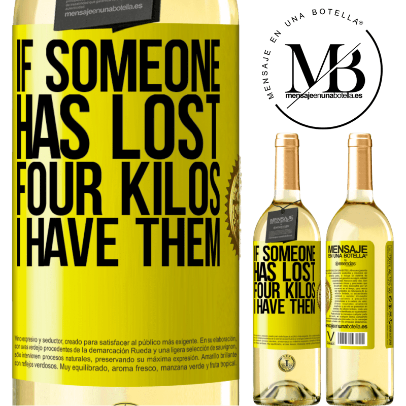 24,95 € Free Shipping | White Wine WHITE Edition If someone has lost four kilos. I have them Yellow Label. Customizable label Young wine Harvest 2020 Verdejo