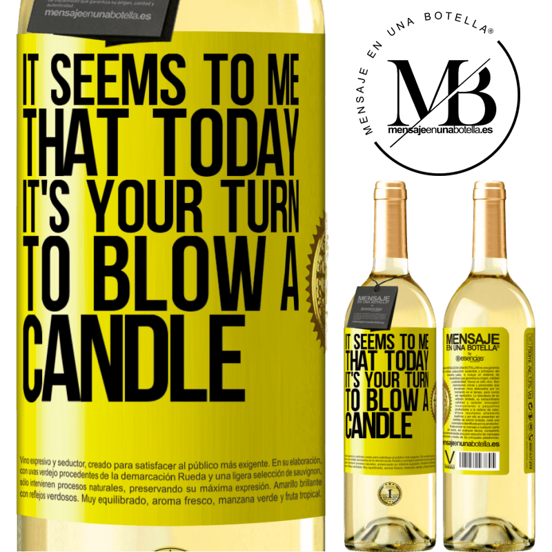 24,95 € Free Shipping | White Wine WHITE Edition It seems to me that today, it's your turn to blow a candle Yellow Label. Customizable label Young wine Harvest 2020 Verdejo