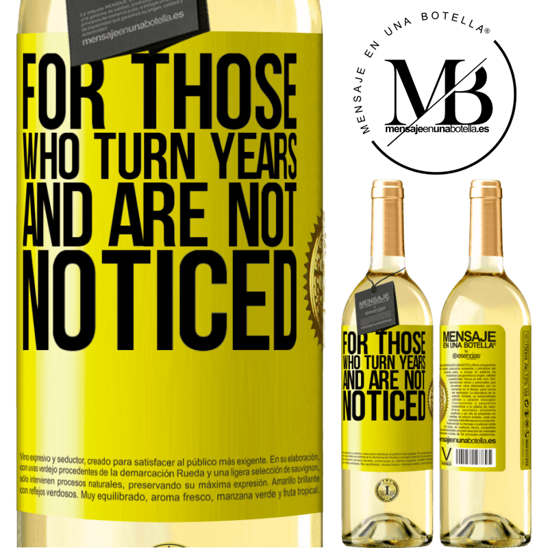24,95 € Free Shipping | White Wine WHITE Edition For those who turn years and are not noticed Yellow Label. Customizable label Young wine Harvest 2020 Verdejo