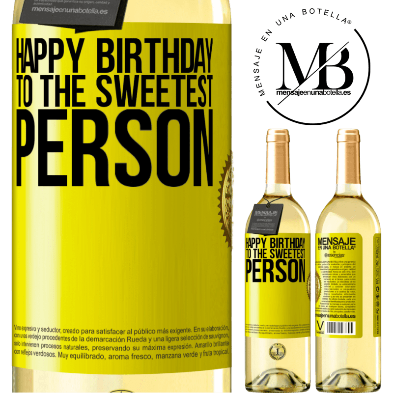24,95 € Free Shipping   White Wine WHITE Edition Happy birthday to the sweetest person Yellow Label. Customizable label Young wine Harvest 2020 Verdejo