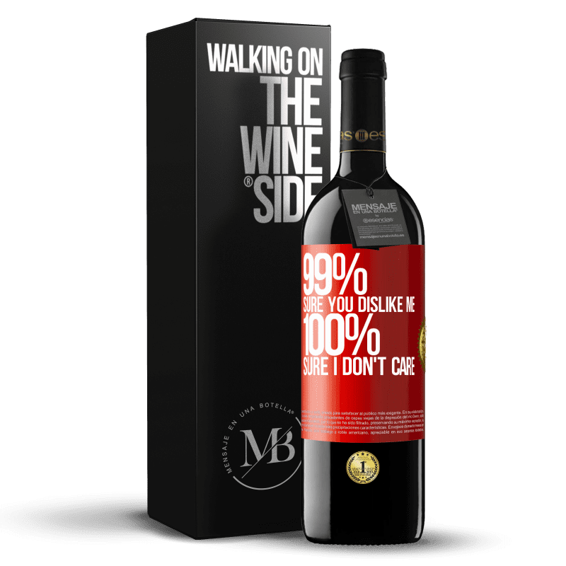 24,95 € Free Shipping | Red Wine RED Edition Crianza 6 Months 99% sure you like me. 100% sure I don't care Red Label. Customizable label Aging in oak barrels 6 Months Harvest 2018 Tempranillo