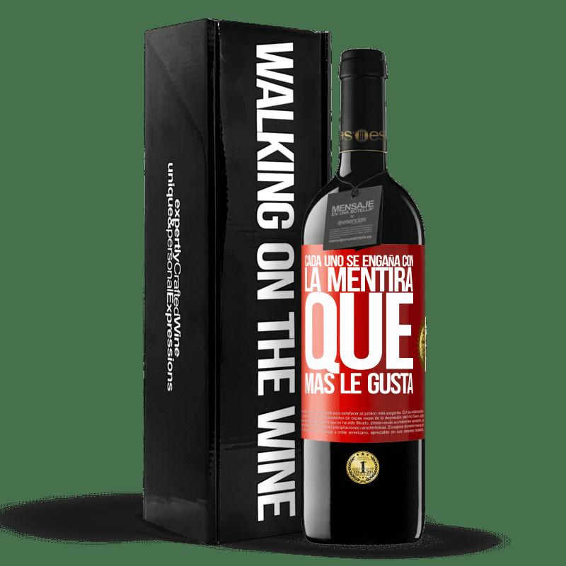 24,95 € Envoi gratuit | Vin rouge Édition RED Crianza 6 Mois Tout le monde est dupe du mensonge qu'il préfère Étiquette Rouge. Étiquette personnalisable Vieillissement en fûts de chêne 6 Mois Récolte 2018 Tempranillo