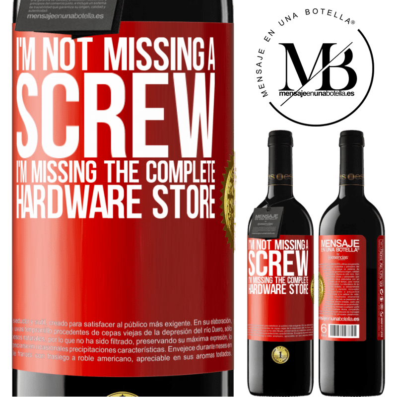 24,95 € Free Shipping | Red Wine RED Edition Crianza 6 Months I'm not missing a screw, I'm missing the complete hardware store Red Label. Customizable label Aging in oak barrels 6 Months Harvest 2018 Tempranillo