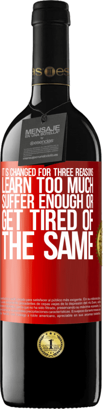 24,95 € Free Shipping   Red Wine RED Edition Crianza 6 Months It is changed for three reasons. Learn too much, suffer enough or get tired of the same Red Label. Customizable label Aging in oak barrels 6 Months Harvest 2018 Tempranillo
