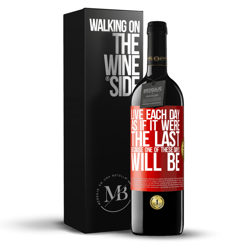 24,95 € Free Shipping | Red Wine RED Edition Crianza 6 Months Live each day as if it were the last, because one of these days will be Red Label. Customizable label Aging in oak barrels 6 Months Harvest 2018 Tempranillo