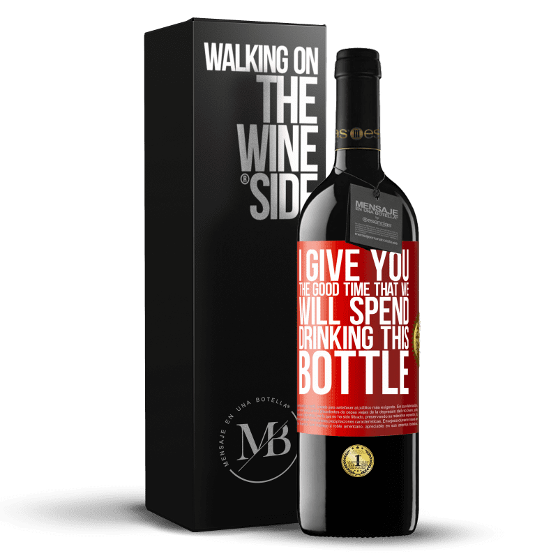 24,95 € Free Shipping | Red Wine RED Edition Crianza 6 Months I give you the good time that we will spend drinking this bottle Red Label. Customizable label Aging in oak barrels 6 Months Harvest 2018 Tempranillo
