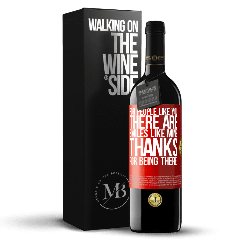 24,95 € Free Shipping | Red Wine RED Edition Crianza 6 Months For people like you there are smiles like mine. Thanks for being there! Red Label. Customizable label Aging in oak barrels 6 Months Harvest 2018 Tempranillo
