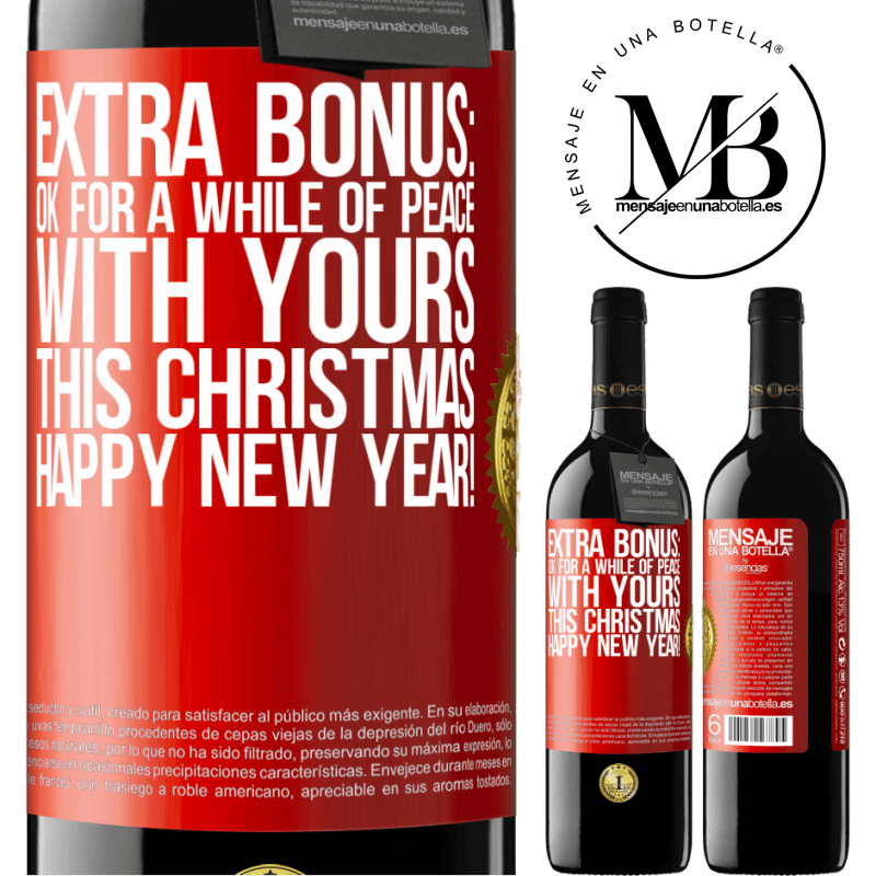 24,95 € Free Shipping | Red Wine RED Edition Crianza 6 Months Extra Bonus: Ok for a while of peace with yours this Christmas. Happy New Year! Red Label. Customizable label Aging in oak barrels 6 Months Harvest 2018 Tempranillo