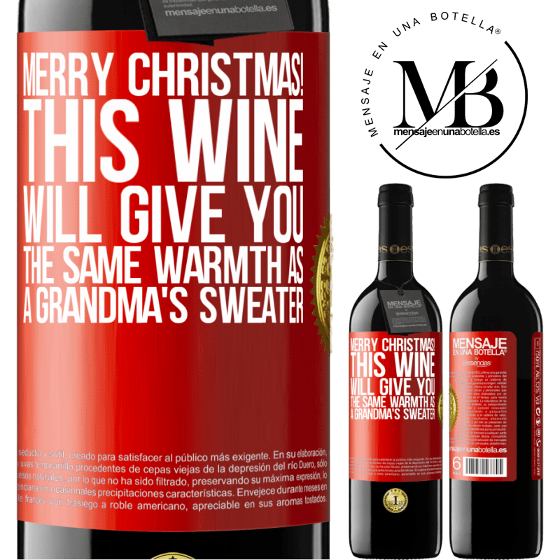 24,95 € Free Shipping | Red Wine RED Edition Crianza 6 Months Merry Christmas! This wine will give you the same warmth as a grandma's sweater Red Label. Customizable label Aging in oak barrels 6 Months Harvest 2018 Tempranillo