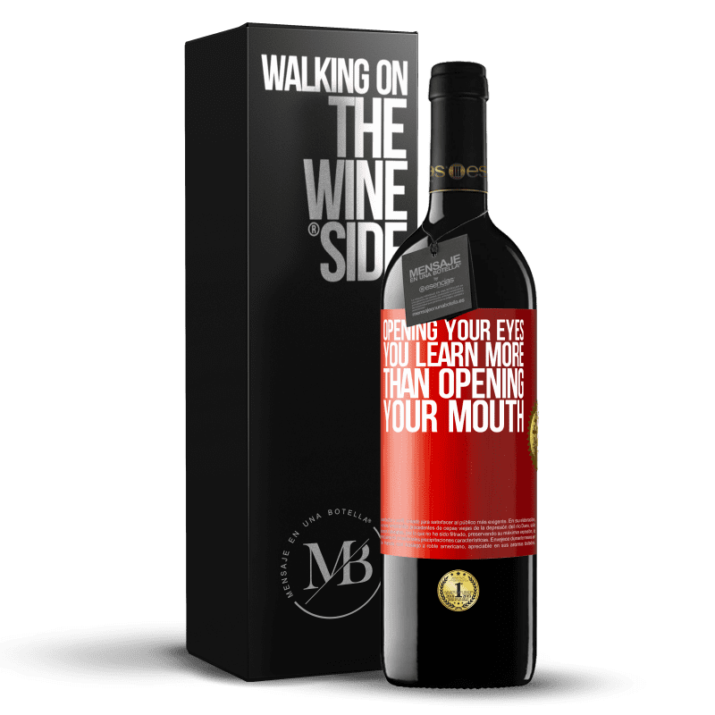 24,95 € Free Shipping | Red Wine RED Edition Crianza 6 Months Opening your eyes you learn more than opening your mouth Red Label. Customizable label Aging in oak barrels 6 Months Harvest 2018 Tempranillo