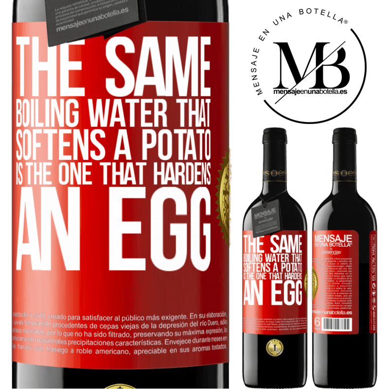 24,95 € Free Shipping | Red Wine RED Edition Crianza 6 Months The same boiling water that softens a potato is the one that hardens an egg Red Label. Customizable label Aging in oak barrels 6 Months Harvest 2018 Tempranillo