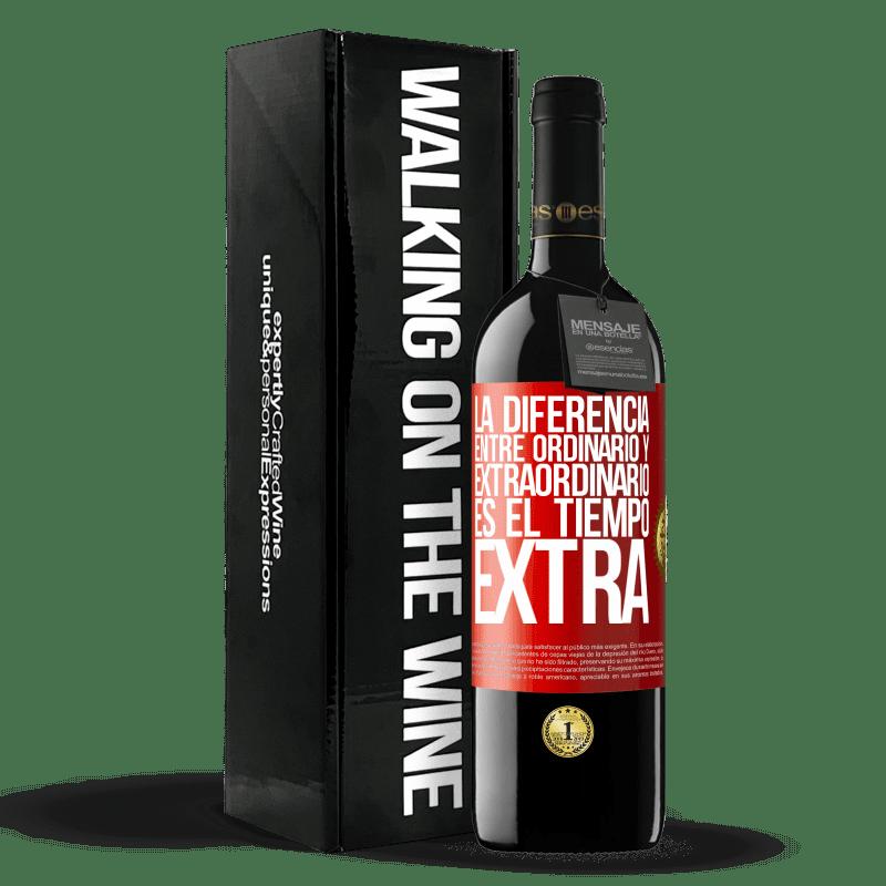 24,95 € Envoi gratuit   Vin rouge Édition RED Crianza 6 Mois La différence entre l'ordinaire et l'extraordinaire est le temps EXTRA Étiquette Rouge. Étiquette personnalisable Vieillissement en fûts de chêne 6 Mois Récolte 2018 Tempranillo