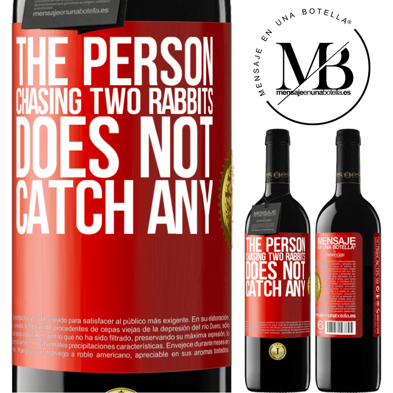 24,95 € Free Shipping | Red Wine RED Edition Crianza 6 Months The person chasing two rabbits does not catch any Red Label. Customizable label Aging in oak barrels 6 Months Harvest 2018 Tempranillo