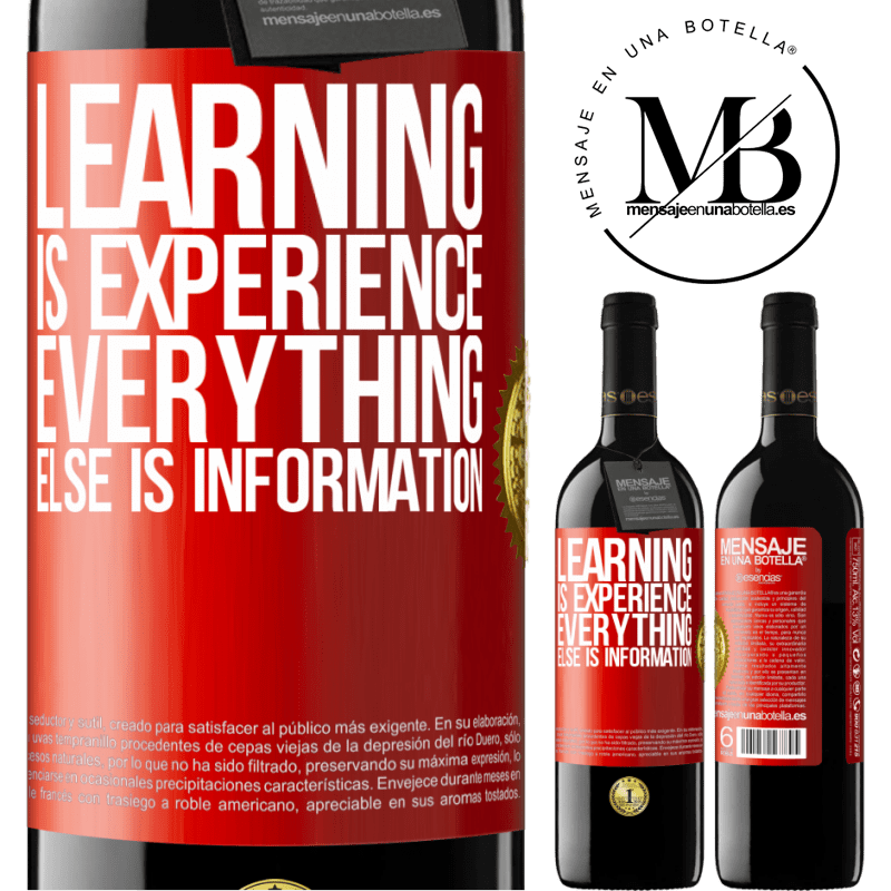 24,95 € Free Shipping | Red Wine RED Edition Crianza 6 Months Learning is experience. Everything else is information Red Label. Customizable label Aging in oak barrels 6 Months Harvest 2018 Tempranillo
