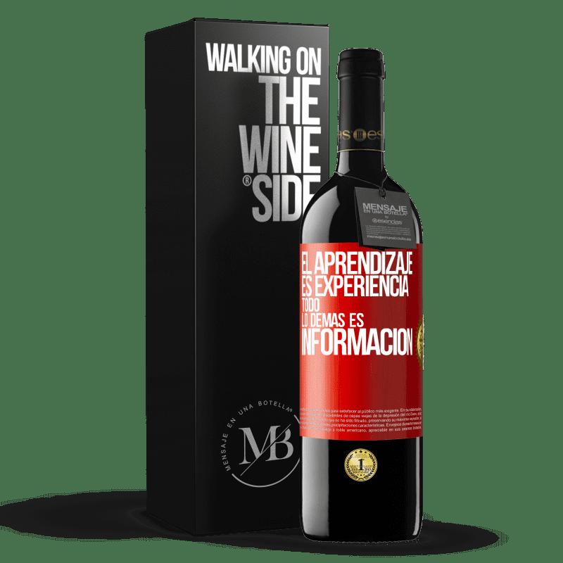 24,95 € Envoi gratuit   Vin rouge Édition RED Crianza 6 Mois L'apprentissage est l'expérience. Tout le reste est information Étiquette Rouge. Étiquette personnalisable Vieillissement en fûts de chêne 6 Mois Récolte 2018 Tempranillo