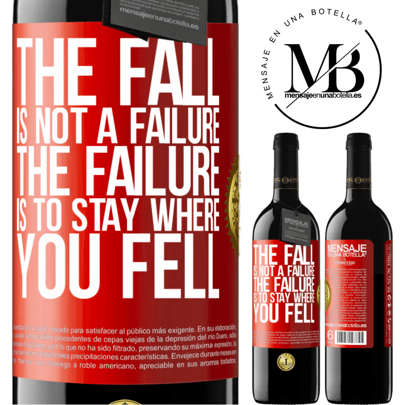 24,95 € Free Shipping | Red Wine RED Edition Crianza 6 Months The fall is not a failure. The failure is to stay where you fell Red Label. Customizable label Aging in oak barrels 6 Months Harvest 2018 Tempranillo