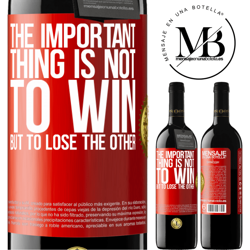 24,95 € Free Shipping   Red Wine RED Edition Crianza 6 Months The important thing is not to win, but to lose the other Red Label. Customizable label Aging in oak barrels 6 Months Harvest 2018 Tempranillo