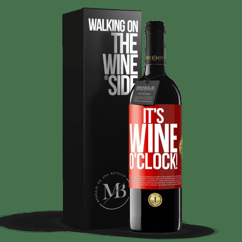 24,95 € Envío gratis | Vino Tinto Edición RED Crianza 6 Meses It's wine o'clock! Etiqueta Roja. Etiqueta personalizable Crianza en barrica de roble 6 Meses Cosecha 2018 Tempranillo