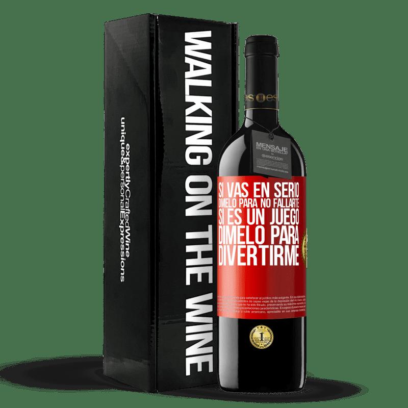 24,95 € Envoi gratuit | Vin rouge Édition RED Crianza 6 Mois Si vous êtes sérieux, dites-le-moi pour ne pas échouer. Si c'est un jeu, dis-moi de m'amuser Étiquette Rouge. Étiquette personnalisable Vieillissement en fûts de chêne 6 Mois Récolte 2018 Tempranillo