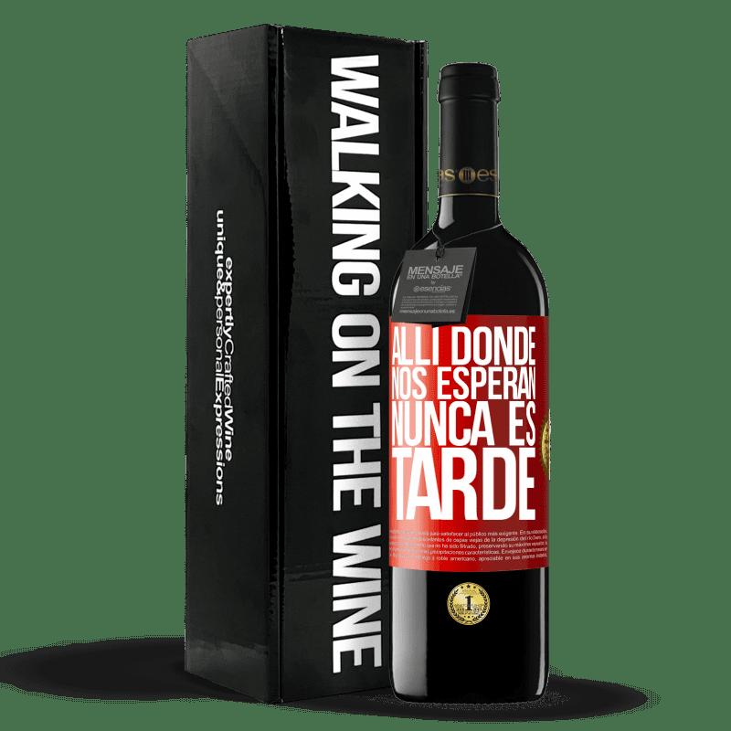 24,95 € Envoi gratuit   Vin rouge Édition RED Crianza 6 Mois Où ils nous attendent, il n'est jamais trop tard Étiquette Rouge. Étiquette personnalisable Vieillissement en fûts de chêne 6 Mois Récolte 2018 Tempranillo