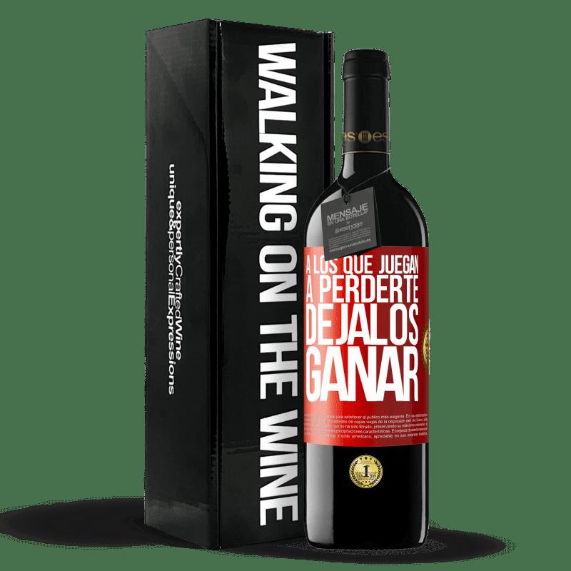 24,95 € Envoi gratuit | Vin rouge Édition RED Crianza 6 Mois À ceux qui jouent pour vous perdre, laissez-les gagner Étiquette Rouge. Étiquette personnalisable Vieillissement en fûts de chêne 6 Mois Récolte 2018 Tempranillo