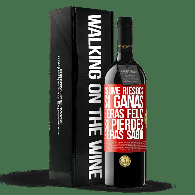 24,95 € Envoi gratuit | Vin rouge Édition RED Crianza 6 Mois Prenez des risques. Si vous gagnez, vous serez heureux. Si vous perdez, vous serez sage Étiquette Rouge. Étiquette personnalisable Vieillissement en fûts de chêne 6 Mois Récolte 2018 Tempranillo