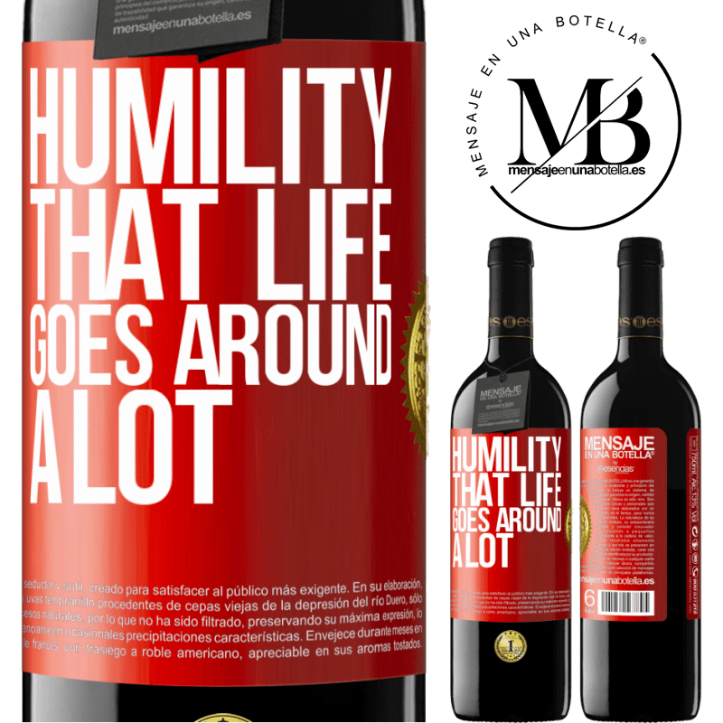 24,95 € Free Shipping | Red Wine RED Edition Crianza 6 Months Humility, that life goes around a lot Red Label. Customizable label Aging in oak barrels 6 Months Harvest 2018 Tempranillo