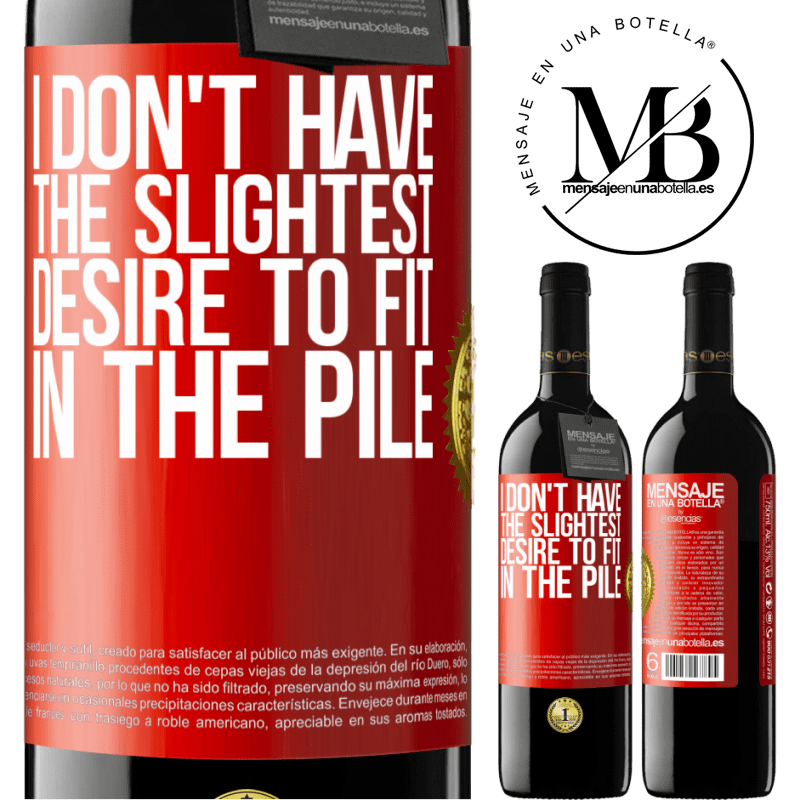 24,95 € Free Shipping | Red Wine RED Edition Crianza 6 Months I don't have the slightest desire to fit in the pile Red Label. Customizable label Aging in oak barrels 6 Months Harvest 2018 Tempranillo
