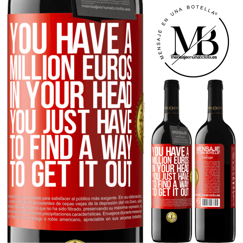 24,95 € Free Shipping | Red Wine RED Edition Crianza 6 Months You have a million euros in your head. You just have to find a way to get it out Red Label. Customizable label Aging in oak barrels 6 Months Harvest 2018 Tempranillo