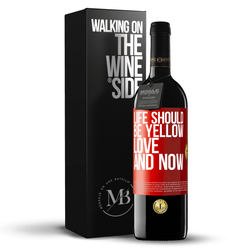 24,95 € Free Shipping | Red Wine RED Edition Crianza 6 Months Life should be yellow. Love and now Red Label. Customizable label Aging in oak barrels 6 Months Harvest 2018 Tempranillo
