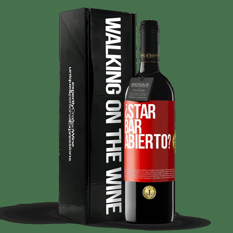 24,95 € Envoi gratuit | Vin rouge Édition RED Crianza 6 Mois ¿STAR BAR abierto? Étiquette Rouge. Étiquette personnalisable Vieillissement en fûts de chêne 6 Mois Récolte 2018 Tempranillo