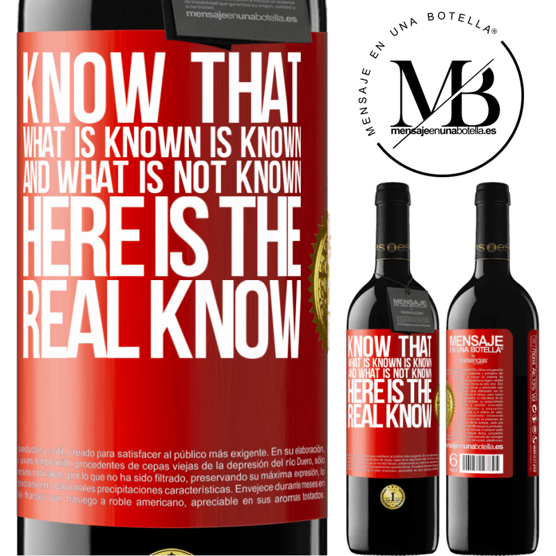 24,95 € Free Shipping | Red Wine RED Edition Crianza 6 Months Know that what is known is known and what is not known here is the real know Red Label. Customizable label Aging in oak barrels 6 Months Harvest 2018 Tempranillo