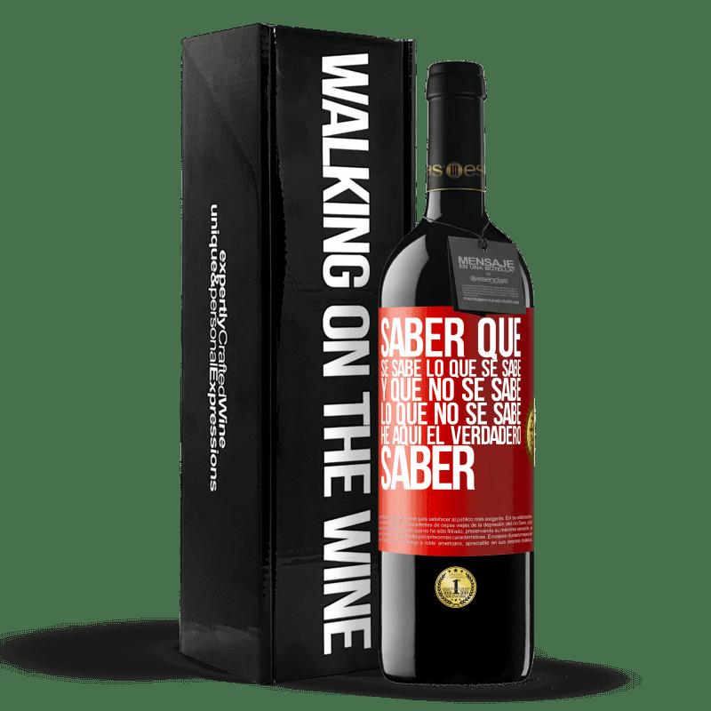 24,95 € Envoi gratuit | Vin rouge Édition RED Crianza 6 Mois Sachez que ce qui est connu est connu et ce qui n'est pas connu voici le vrai savoir Étiquette Rouge. Étiquette personnalisable Vieillissement en fûts de chêne 6 Mois Récolte 2018 Tempranillo