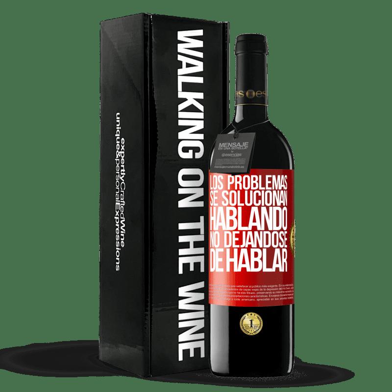 24,95 € Envoi gratuit | Vin rouge Édition RED Crianza 6 Mois Les problèmes sont résolus en parlant, ne cessez pas de parler Étiquette Rouge. Étiquette personnalisable Vieillissement en fûts de chêne 6 Mois Récolte 2018 Tempranillo