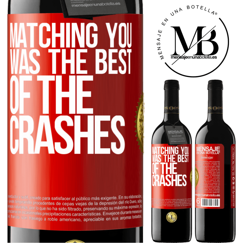 24,95 € Free Shipping | Red Wine RED Edition Crianza 6 Months Matching you was the best of the crashes Red Label. Customizable label Aging in oak barrels 6 Months Harvest 2018 Tempranillo
