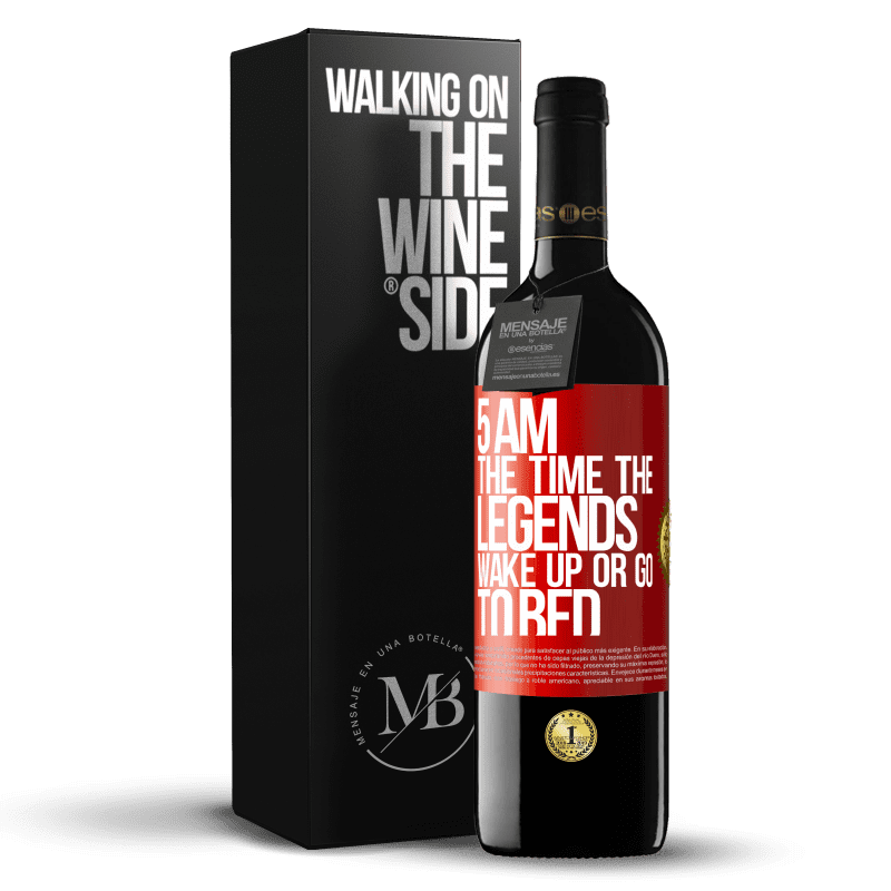 24,95 € Free Shipping | Red Wine RED Edition Crianza 6 Months 5 AM. The time the legends wake up or go to bed Red Label. Customizable label Aging in oak barrels 6 Months Harvest 2018 Tempranillo