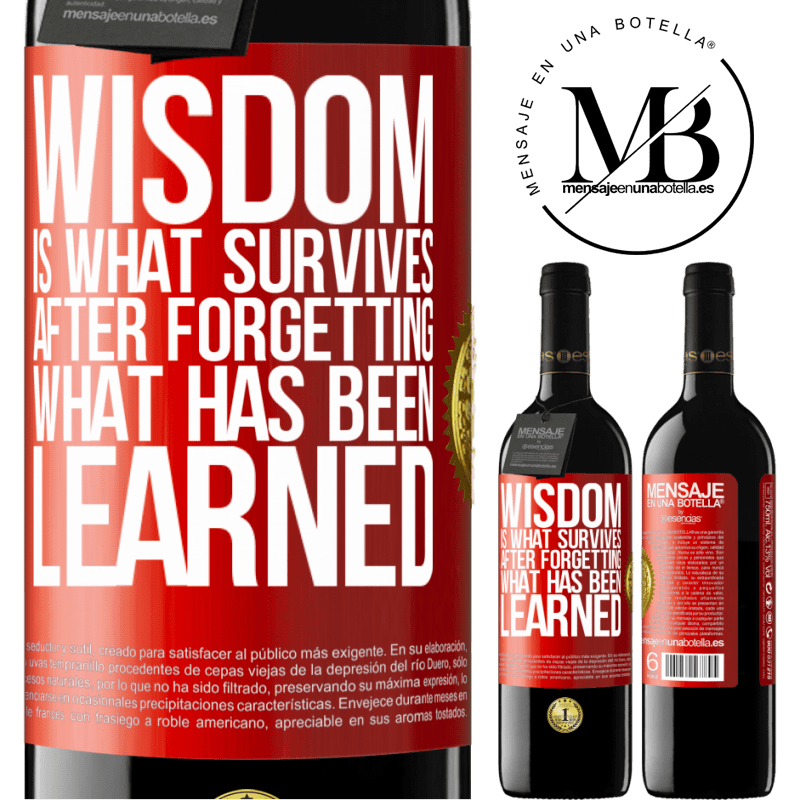 24,95 € Free Shipping | Red Wine RED Edition Crianza 6 Months Wisdom is what survives after forgetting what has been learned Red Label. Customizable label Aging in oak barrels 6 Months Harvest 2018 Tempranillo