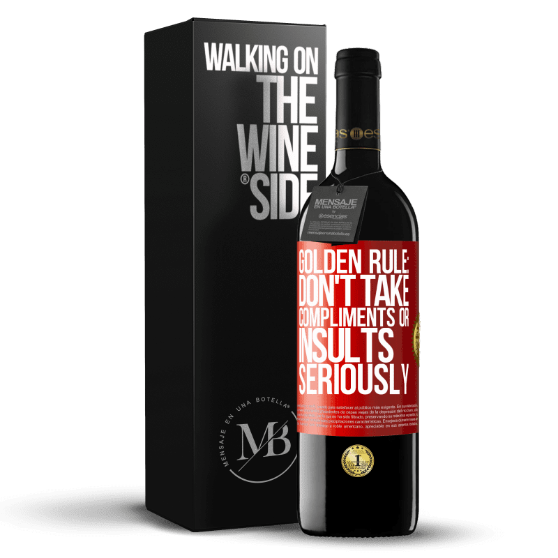 24,95 € Free Shipping | Red Wine RED Edition Crianza 6 Months Golden rule: don't take compliments or insults seriously Red Label. Customizable label Aging in oak barrels 6 Months Harvest 2018 Tempranillo