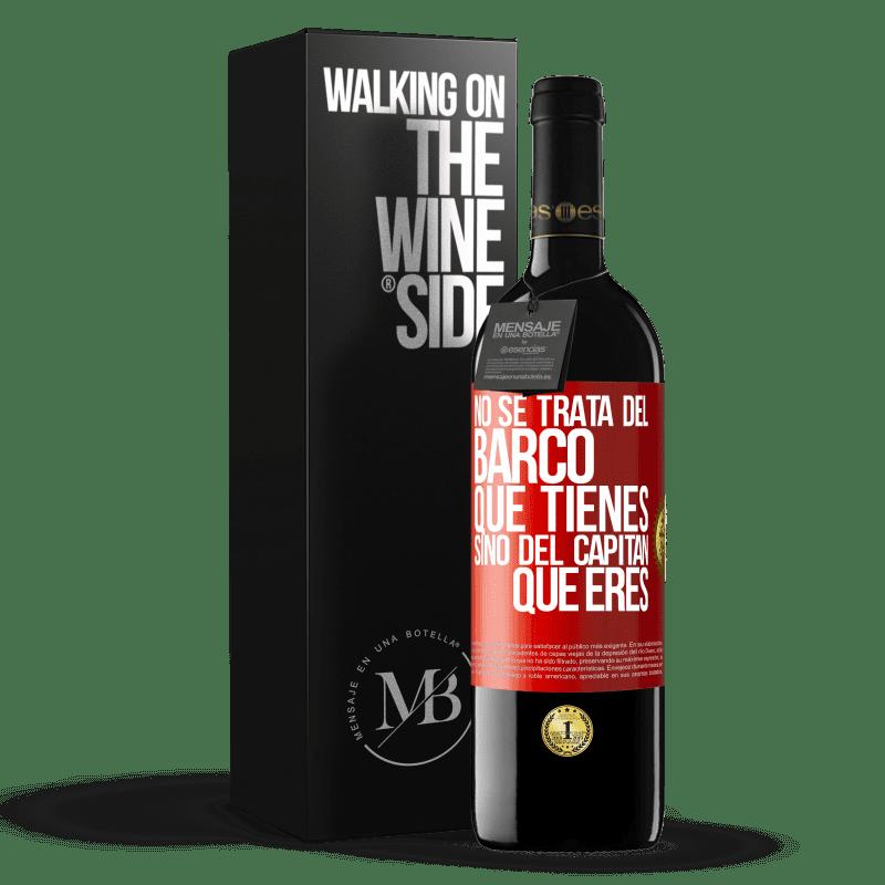 24,95 € Envoi gratuit | Vin rouge Édition RED Crianza 6 Mois Il ne s'agit pas du navire que vous possédez, mais du capitaine que vous êtes Étiquette Rouge. Étiquette personnalisable Vieillissement en fûts de chêne 6 Mois Récolte 2018 Tempranillo