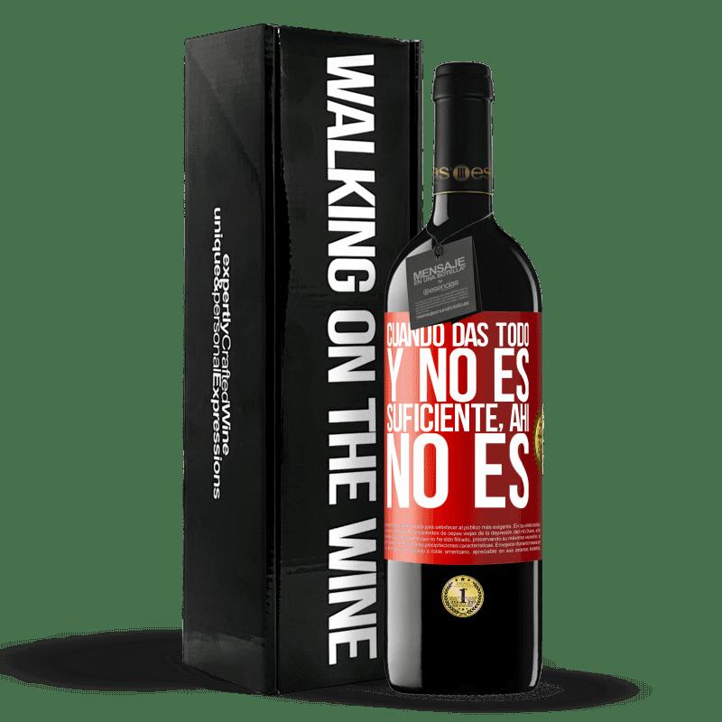 24,95 € Envoi gratuit   Vin rouge Édition RED Crianza 6 Mois Quand vous donnez tout et que ce n'est pas suffisant, là ce n'est pas Étiquette Rouge. Étiquette personnalisable Vieillissement en fûts de chêne 6 Mois Récolte 2018 Tempranillo