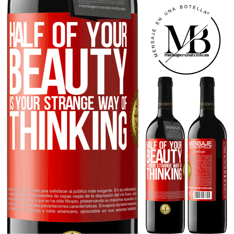 24,95 € Free Shipping | Red Wine RED Edition Crianza 6 Months Half of your beauty is your strange way of thinking Red Label. Customizable label Aging in oak barrels 6 Months Harvest 2018 Tempranillo