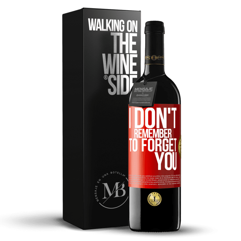24,95 € Free Shipping | Red Wine RED Edition Crianza 6 Months I do not remember to forget you Red Label. Customizable label Aging in oak barrels 6 Months Harvest 2018 Tempranillo