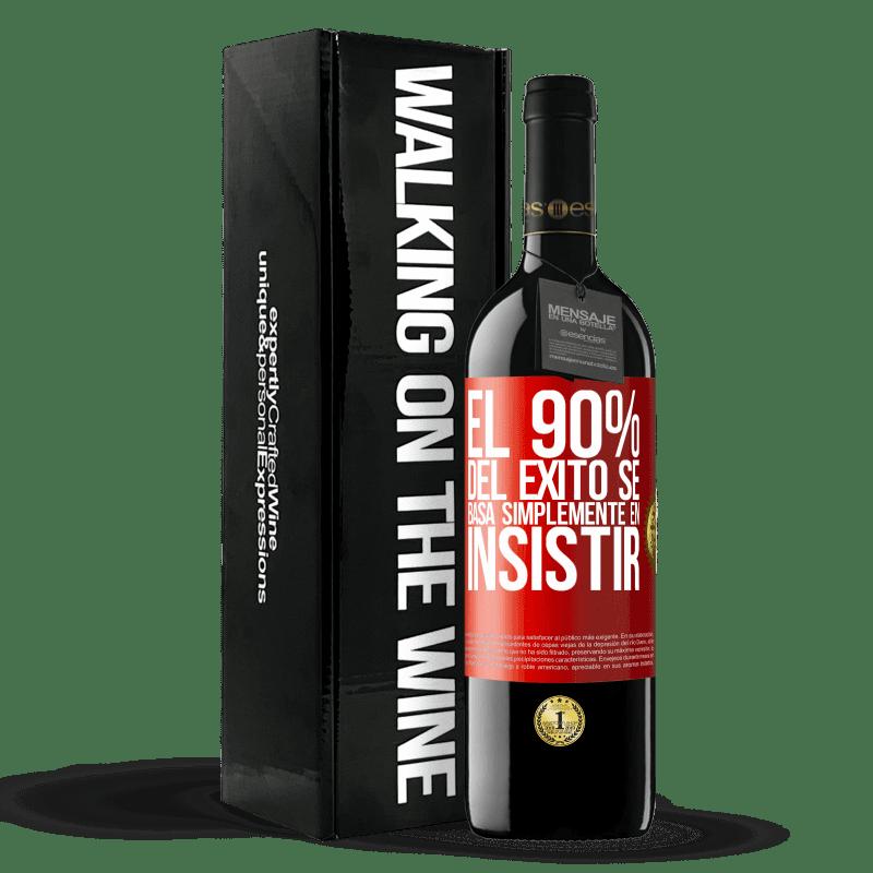 24,95 € Envoi gratuit | Vin rouge Édition RED Crianza 6 Mois 90% du succès repose simplement sur l'insistance Étiquette Rouge. Étiquette personnalisable Vieillissement en fûts de chêne 6 Mois Récolte 2018 Tempranillo