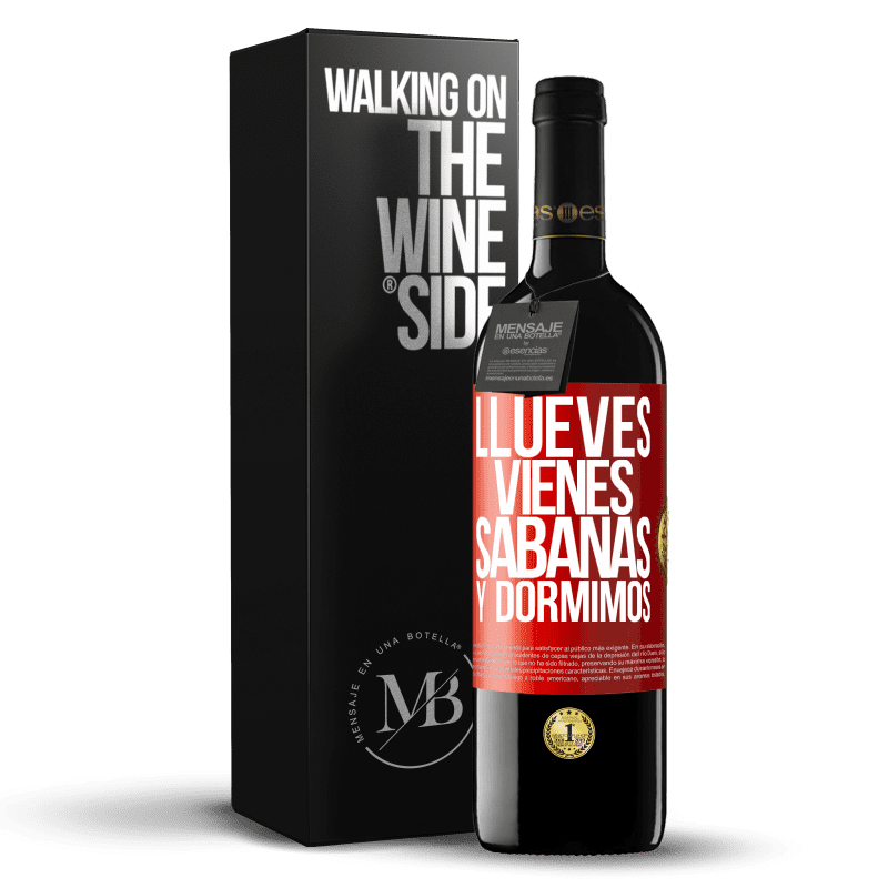 24,95 € Free Shipping | Red Wine RED Edition Crianza 6 Months Llueves, vienes, sábanas y dormimos Red Label. Customizable label Aging in oak barrels 6 Months Harvest 2018 Tempranillo