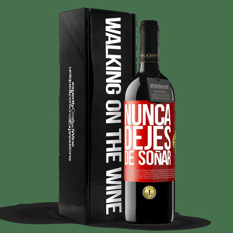 24,95 € Envoi gratuit   Vin rouge Édition RED Crianza 6 Mois Ne cesse jamais de réver Étiquette Rouge. Étiquette personnalisable Vieillissement en fûts de chêne 6 Mois Récolte 2018 Tempranillo