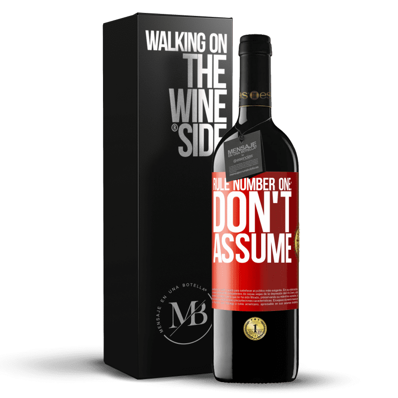 24,95 € Free Shipping | Red Wine RED Edition Crianza 6 Months Rule number one: don't assume Red Label. Customizable label Aging in oak barrels 6 Months Harvest 2018 Tempranillo