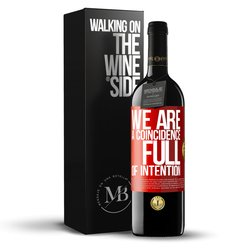 24,95 € Free Shipping | Red Wine RED Edition Crianza 6 Months We are a coincidence full of intention Red Label. Customizable label Aging in oak barrels 6 Months Harvest 2018 Tempranillo