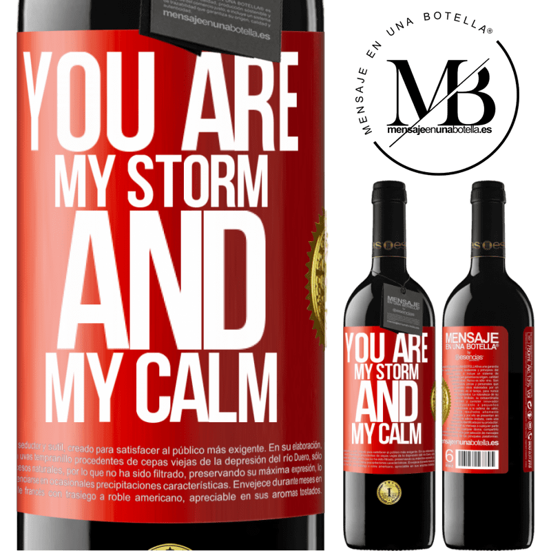 24,95 € Free Shipping | Red Wine RED Edition Crianza 6 Months You are my storm and my calm Red Label. Customizable label Aging in oak barrels 6 Months Harvest 2018 Tempranillo