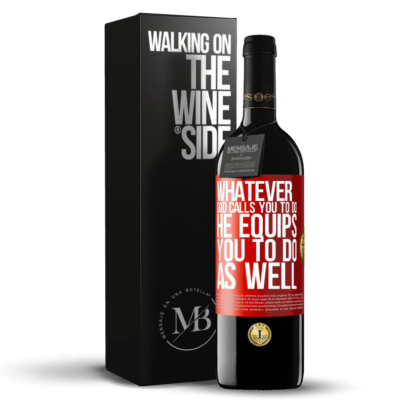 24,95 € Free Shipping | Red Wine RED Edition Crianza 6 Months Whatever God calls you to do, He equips you to do as well Red Label. Customizable label Aging in oak barrels 6 Months Harvest 2018 Tempranillo